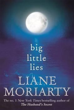 Booktopia has Big Little Lies by Liane Moriarty. Buy a discounted Paperback of Big Little Lies online from Australia's leading online bookstore. Books You Should Read, Books To Buy, Books To Read, Book Club Books, Good Books, My Books, Big Little Lies, Best Books Of 2014, Books 2016