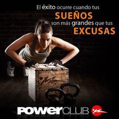 Cumple tus sueños y olvidas las excusas @powerclubpanama #YoEntrenoEnPowerClub