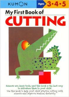My First Book Of Cutting (Kumon Workbooks): Shinobu Akaishi, Eno Sarris: 9784774307084: Amazon.com: Books