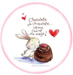 @Gizem Onay Collet Derya  my real chocolate <3 :)  Chocolate, my love. By Shirley Ng - Benitez