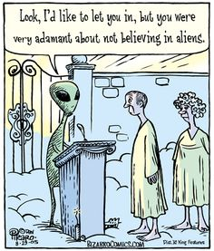 Ha! We all take a chance on being wrong no matter what we believe.