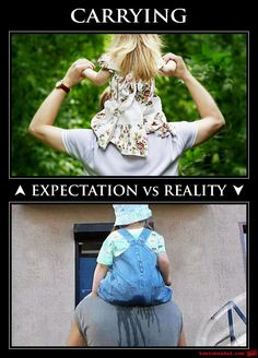 """OMG this is funny! I love this """"Expectation vs Reality"""" pic of a dad carrying his child on his shoulders!!   #parenting #awesomedads #smiles"""