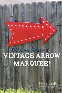 Doodle Craft...: DIY Solar Power Vintage Arrow Light Up Marquee!