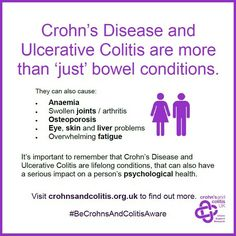 Crohns disease and UC. More than a bowel condition.