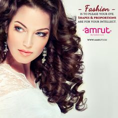 #Fashion is to please your eye. Shapes and proportions are for your intellect. -Carolina Herrera Be with Amrut - The Fashion Icon and feel the new #FashionTrend !!! www.amrut.co #FashionWithAmrut #Fashionable #TrandingFashion