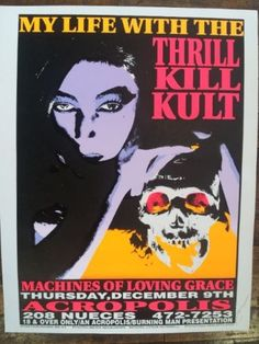 #gigposter by Kozik for My Life With the Thrill Kill Kult.