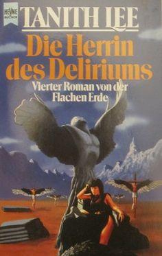 Nr. 47: Die Herrin des Deliriums von Tanith Lee Movies, Movie Posters, Art, Flat Earth, Art Background, Film Poster, Films, Popcorn Posters, Kunst