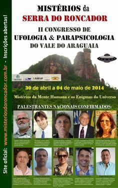 OVNI Hoje! » II Congresso de Ufologia & Parapsicologia do Vale do Araguaia