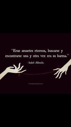 Karma, Isabel Allende. #Frasesdeamorparael