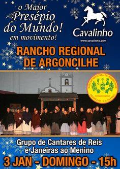 Domingo, 03 Janeiro, teremos nO Maior Presépio do Mundo em Movimento a presença do Grupo de Cantares e Reis ao Menino do Rancho Regional de Argoncilhe.  Venha assistir, cantar e visitar-nos.  Não percam!