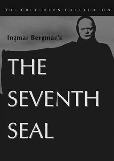 Det Sjunde inseglet /The Seventh Seal (1957)  by Ingmar Bergman: A man seeks answers about life, death, and the existence of God as he plays chess against the Grim Reaper during the Black Plague.