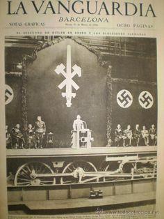 La Vanguardia 31 Marzo 1936 El Discurso de Hitler Elecciones Alemanas-Bañolas-Barcelona-Tarragona - Foto 1