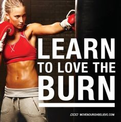 That burn is a good feeling.  Keep pushing through... the reward comes in the end...