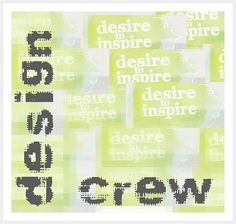 desire to inspire - desiretoinspire.net - DesignCrew