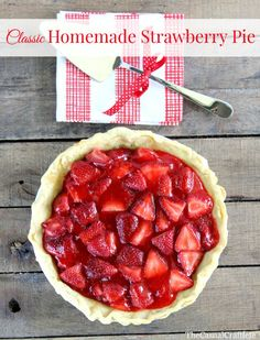 Classic Homemade Strawberry Pie - the perfect and easiest summer pie recipe.