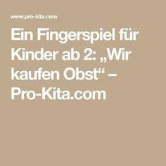 """Ein Fingerspiel für Kinder ab 2: """"Wir kaufen Obst"""" – Pro-Kita.com"""