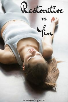 Yin Restorative Yoga: An overview of both practices, the benefits of each, poses for each practice, and resources if you are interested in learning more.