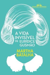 http://www.lerparadivertir.com/2016/08/a-vida-invisivel-de-euridice-gusmao.html