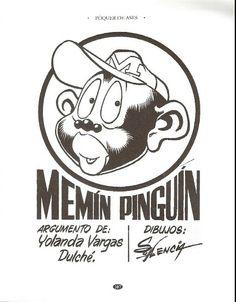 Memín Pinguín: Argumento Yolanda Vargas Dulché y dibujos Sixto Valencia Burgos.
