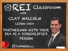 Clay Malcolm explains how you're able to partner with your IRA as a disqualified person.