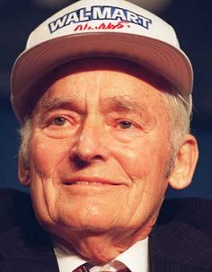 """Sam Walton- """"I think I overcame every single one of my personal shortcomings by the sheer passion I brought to my work. I don't know if you're born with this kind of passion, or if you can learn it. But I do know you need it."""""""