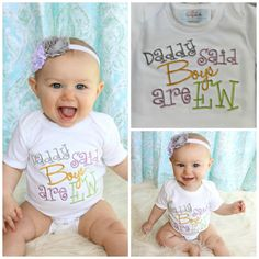 Baby Girl Clothes Daddy Said Boys are EW Embroidered by sassylocks