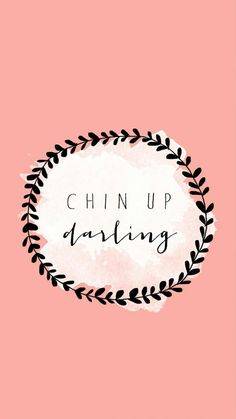 Chin Up Darling