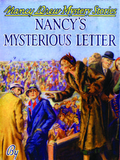 Nancy's Mysterious Letter, Nancy Drew