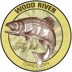 Wood River Fly Fishing Sticker Oregon decal - Durable outdoor rated for 3+ years laminated UV and waterproof, Car Wash Safe