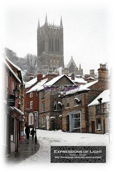 Lincoln, England (snow on Steep Hill included):