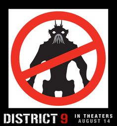 District 9 - I was beyond intrigued when these posters started to pop up on walls all over NYC. No more information was given, just this awesomely ominous poster. Jason Cope, Neill Blomkamp, District Nine, Best Movie Posters, Help Wanted, Kindred Spirits, Beyond Words, Action Movies, Film Movie