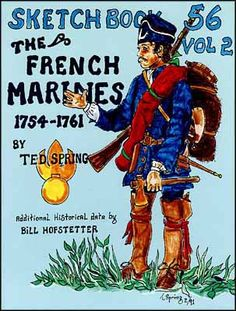Specializing on items of the French Marines. Plans and drawings include fusils, halbreds, pipes, shirts, cartridge boxes, bayonets and sword carriages, French fly breeches, shoes, leggings canteens, tools, and more.