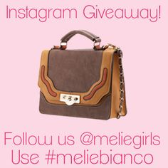 Nora crossbody Giveaway going on NOW via instagram! Just follow @meliegirls, post a Valentine's Day picture and use #meliebianco to enter!     Contest ends 2/11 at 10 AM PST!