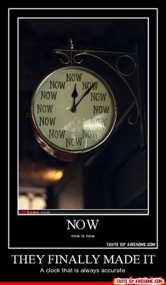 A clock that is always correct! yes!