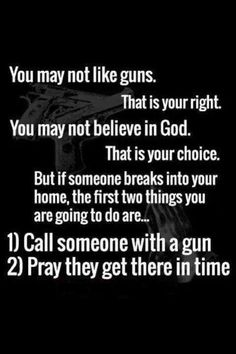 Yes sir! I am the enforcement of the law in my house, won't have to pray. Will protect & serve my family