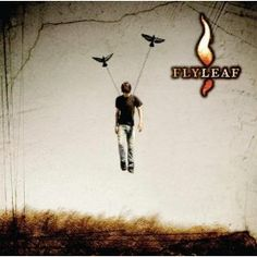 "Flyleaf is an awesome Christian band... ""All Around Me"" is one of my favs"