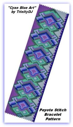 Cyan Blue Art - is an EVEN COUNT PEYOTE STITCH CUFF/BRACELET pattern that has been designed for the use of Delica beads #11. ++++++++++++++++++++++++++++++++++++++++++++++++++++++++++++ BRACELET PATTERN SPECIFICATIONS: SKILL LEVEL: Knowledge of even count peyote stitch is needed. STITCH