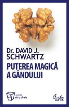 David J. Schwartz - Puterea magica a gandului. Carti Online, Daniel J, Blog Images, Motivation Inspiration, Good Books, Amazing Books, Audio Books, Health, Personal Development