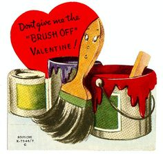 Vintage Valentine: Don't Give Me the Brush Off