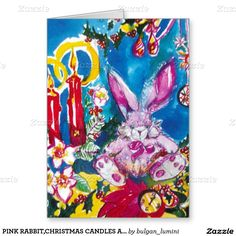 PINK RABBIT,CHRISTMAS CANDLES AND HOLLYBERRIES GREETING CARD