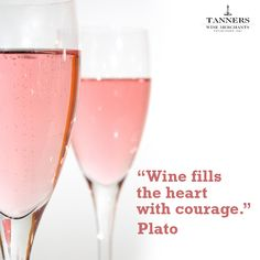 """""""Wine fills the heart with courage."""" - Plato (Wine Quote)"""