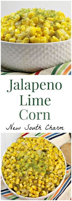 Y'all this Jalapeno Lime Corn is just perfect for your next taco night or cookout.