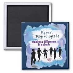 School Psychologists Making A Difference Magnet by schoolpsychdesigns of Zazzle.com