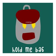 hold me bag ( re: hold me back )