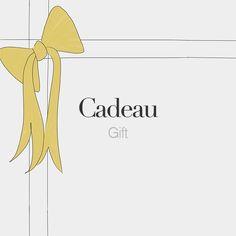 Cadeau (masculine word)   Gift, present   /ka.do/