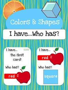 $1 I have... Who has? Game to help students learn Shapes & Colors.  Also available as part of a bundle package at a discount price.  Click link below for more info about the images used to make this resource (Images © Graphics Factory) http://jasonsonlineclassroom.com./graphics-factory/