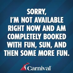 Out of office? Of course! That's where all the fun is! Let your coworkers know you're off the grid with this helpful message.  #CarnivalCruise #OOO #OutOfOffice #Vacafun #busyhavingfun