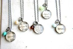 DIY necklaces: Make the same way as magnets (clear stones from crafts store, mod podge + a favorite saying cut to fit, beads and necklace chain!) Ive made these! FUN!