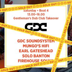 Saturday Boat 4 - Gentleman's Dub Club Takeover *Sold Out*