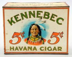 Havana Cigar tin store bin with image of Indian chief on three sides, estimated to be worth $2,000 - $4,000.